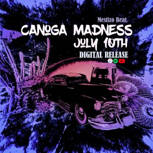Canoga Madness Single Release